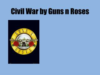 Civil War by Guns n Roses