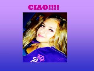CIAO!!!!