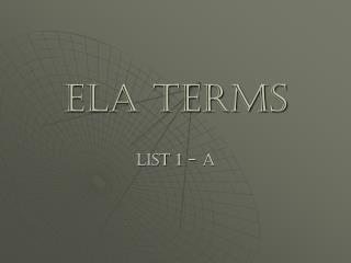 ELA terms