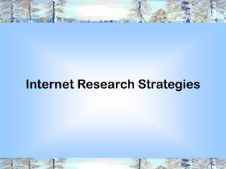 Internet Research Strategies