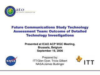 Presented at ICAO ACP WGC Meeting,  Brussels, Belgium September 19, 2006 Prepared by:
