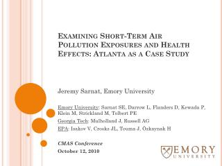 Examining Short-Term Air Pollution Exposures and Health Effects: Atlanta as a Case Study