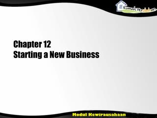 Chapter  12 Starting a New Business