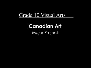 Grade 10 Visual Arts