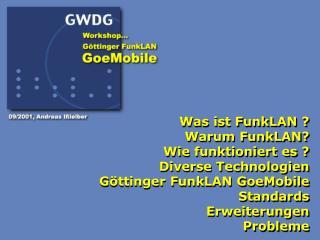 Was ist FunkLAN ? Warum FunkLAN? Wie funktioniert es ? Diverse Technologien