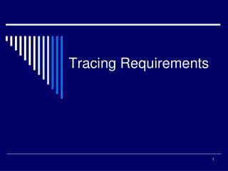Tracing Requirements