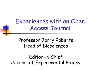 Experiences with an Open Access Journal