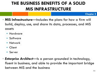 THE BUSINESS BENEFITS OF A SOLID  MIS INFRASTRUCTURE