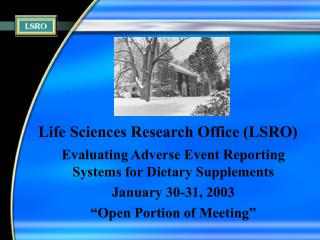 Life Sciences Research Office (LSRO)