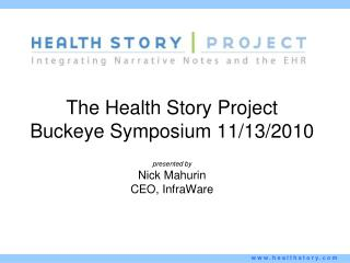 The Health Story Project Buckeye Symposium 11/13/2010
