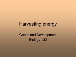 Harvesting energy