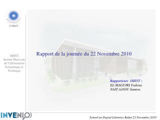 Rapport de la journée du 22 Novembre 2010