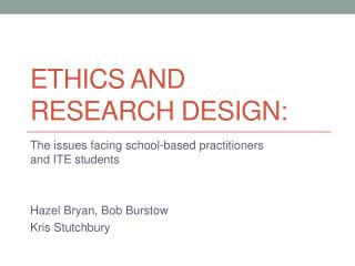 Ethics and research design: