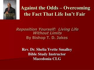 Against the Odds – Overcoming  the Fact That Life Isn't Fair