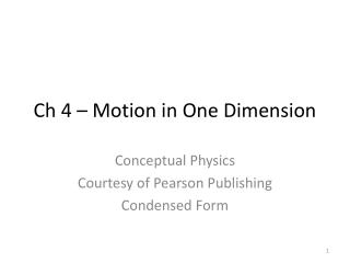 Ch 4 � Motion in One Dimension