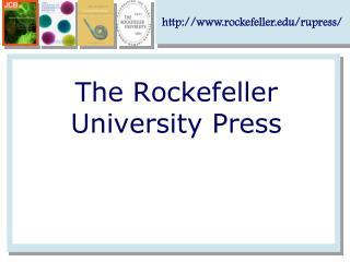 The Rockefeller University Press