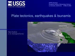 Plate tectonics, earthquakes & tsunamis
