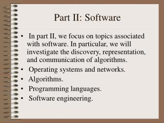 Part II: Software