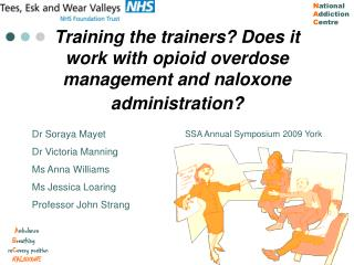 Training the trainers Does it work with opioid overdose management and naloxone administration