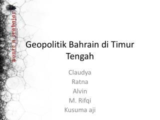 Geopolitik Bahrain di Timur Tengah