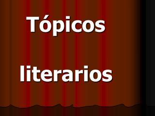 Tópicos literarios