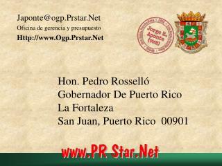 Hon. Pedro Rosselló Gobernador De Puerto Rico La Fortaleza San Juan, Puerto Rico  00901