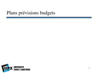 Plans pr�visions budgets