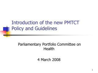 Introduction of the new PMTCT Policy and Guidelines