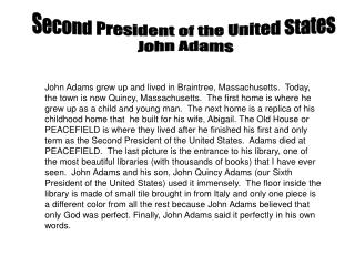 Second President of the United States  John Adams