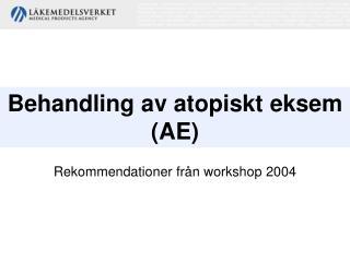 Behandling av atopiskt eksem   AE