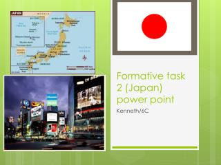 Formative task 2 (Japan)  power point
