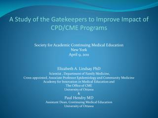 A Study of the Gatekeepers to Improve Impact of CPD/CME Programs