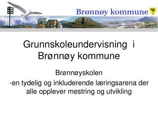 Grunnskoleundervisning  i Brønnøy kommune
