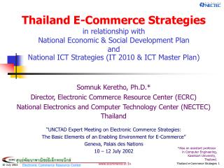 Thailand E-Commerce Strategies in relationship with National Economic  Social Development Plan and National ICT Strategi