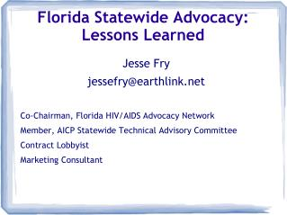 Florida Statewide Advocacy: Lessons Learned