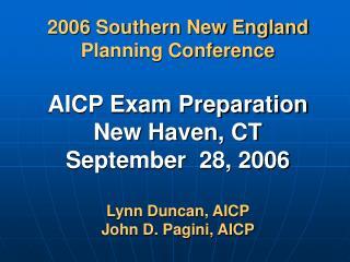 2006 SNEAPA AICP Exam Preparation