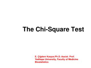 The Chi-Square Test