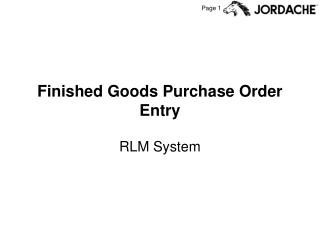 Finished Goods Purchase Order Entry
