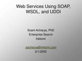 Web Services Using SOAP, WSDL, and UDDI