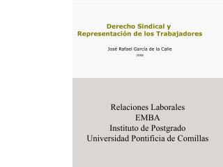 Relaciones Laborales EMBA Instituto de Postgrado Universidad Pontificia de Comillas