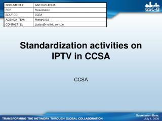Standardization activities on IPTV in CCSA