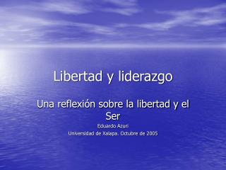 Libertad y liderazgo