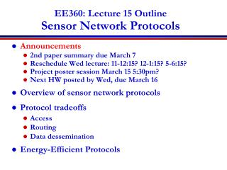 EE360: Lecture 15 Outline Sensor Network Protocols