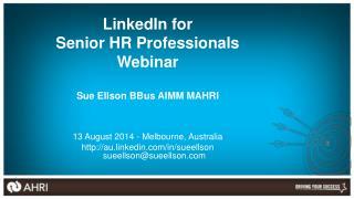 LinkedIn for Senior HR Professionals Webinar Sue Ellson  BBus  AIMM MAHRI