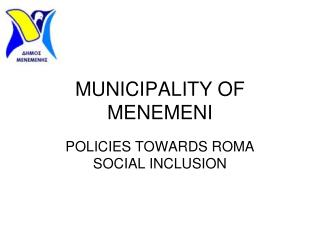 MUNICIPALITY OF MENEMENI