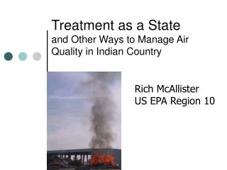 Treatment as a State  and Other Ways to Manage Air Quality in Indian Country