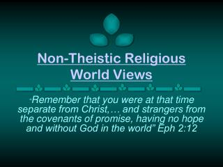 Non-Theistic Religious  World Views