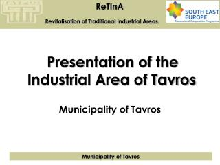 Presentation of the Industrial Area of Tavros