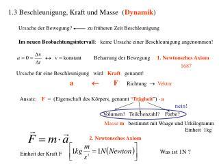 1.3 Beschleunigung, Kraft und Masse  Dynamik