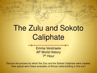 The Zulu and Sokoto Caliphate